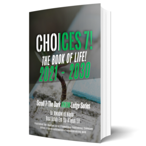 Choices7: The Book Of Life!
